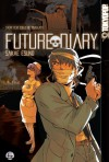 Future Diary, Vol. 5 - Sakae Esuno