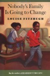 Nobody's Family Is Going to Change (Sunburst Books) - Louise Fitzhugh