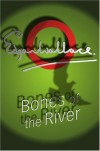 Bones Of The River (Lieutenant Bones) - Edgar Wallace
