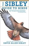 National Audubon Society: The Sibley Guide to Birds -
