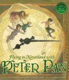 Flying to Neverland with Peter Pan - Betty Comden, Phyllis Newman, Amy Bates, Carolyn Leigh, Adolph Green