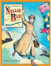 The Daring Nellie Bly: America's Star Reporter - Bonnie Christensen