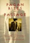 Pagan Rites Of Passage - Pauline Campanelli