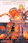 Beyond the Zonules of Zinn: A Fantastic Journey Through Your Brain - David Bainbridge