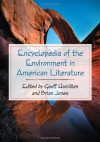 Encyclopedia of the Environment in American Literature - Geoff Hamilton, Brian Jones