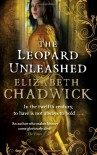 The Leopard Unleashed (Wild Hunt) - Elizabeth Chadwick