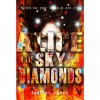 Alice in the Sky with Diamonds ( Mad Mad World #1 ) - Cameron Jace