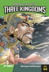 Three Kingdoms, Volume 4: Revenge and Betrayal - Wei Dong Chen, Xiao Long Liang