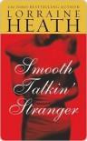 Smooth Talkin' Stranger - Lorraine Heath