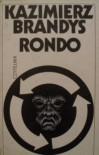 Rondo - Kazimierz Brandys