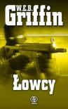 Łowcy - W.E.B. Griffin
