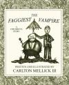 The Faggiest Vampire - Carlton Mellick III