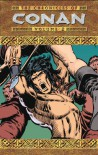 The Chronicles of Conan, Volume 2: Rogues in the House and Other Stories - Roy Thomas, Barry Windsor-Smith