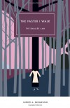 The Faster I Walk, The Smaller I Am - Kjersti Annesdatter Skomsvold, Kerri A. Pierce