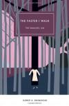The Faster I Walk, The Smaller I Am - Kjersti Annesdatter Skomsvold, Kerri A. Pierce