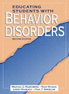 Educating Students with Behavior Disorders (2nd Edition) - Michael S. Rosenberg;Rich Wilson;Larry Maheady