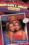 Our Lips Are Sealed (Mary-Kate & Ashley Starring In, No. 1) - Eliza Willard