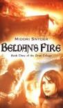Beldan's Fire - Midori Snyder
