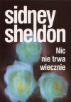Nic nie trwa wiecznie - Sidney Sheldon