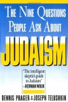 Nine Questions People Ask About Judaism - Dennis Prager, Joseph Telushkin