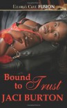 Bound To Trust - Jaci Burton