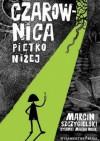 Czarownica piętro niżej - Marcin Szczygielski, Magdalena (Magda) Wosik