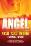 """Angel - Nicole """"Coco"""" Marrow, Laura Hayden"""