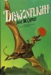 Dragonflight (Pern: Dragonriders of Pern, #1) - Anne McCaffrey