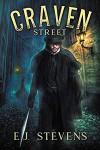 Craven Street (Whitechapel Paranormal Society #1) - E.J. Stevens
