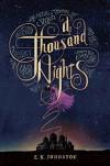 A Thousand Nights - E.K. Johnston