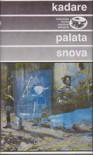 Palata snova - Ismail Kadaré