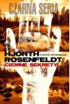 Ciemne sekrety - Hans Rosenfeldt, Michael Hjorth