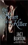The Heart of a Killer - Jaci Burton