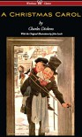 A Christmas Carol (Wisehouse Classics - with original illustrations) - Charles Dickens