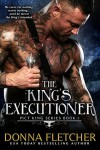 The King's Executioner (Pict King Series) (Volume 1) - Donna Fletcher
