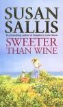 Sweeter Than Wine - Susan Sallis