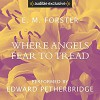 Where Angels Fear to Tread - Audible Studios, Edward Petherbridge, E.M. Forster