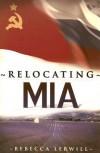 Relocating MIA - Rebecca Lerwill