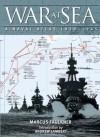 War at Sea: A Naval Atlas, 1939-1945 - Marcus Faulkner