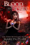 Blood and Ashes: A Paranormal Romance Novel - Marilyn Peake