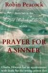 Prayer for a Sinner - Robin Peacock