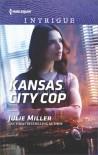 Kansas City Cop - Julie Miller