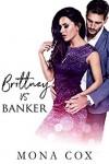 Brittney Vs. Banker - Mona Cox, Alexis Angel