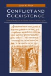 Conflict and Coexistence: Archbishop Rodrigo and the Muslims and Jews of Medieval Spain - Lucy K. Pick