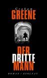 Der dritte Mann: Roman - Graham Greene, Hanns Zischler, Nikolaus Stingl