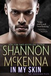 In My Skin (The Obsidian Files #3) - Shannon McKenna
