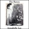 The Raven and Annabelle Lee - Edgar Allan Poe, John Chatty