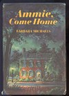 Ammie, Come Home, - Barbara Michaels
