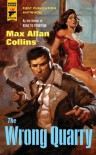 By Max Allan Collins - The Wrong Quarry (Hard Case Crime) (Hard Case Crime Novels) (12.11.2013) - Max Allan Collins