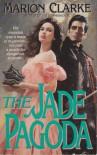 The Jade Pagoda - Marion Clarke